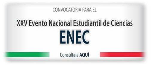 XXV Evento Nacional Estudiantil de Ciencias (ENEC)