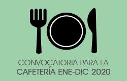 CONVOCATORIA SERVICIOS DE CAFETERÍA ENE-DIC 2020