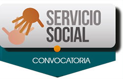 CONVOCATORIA PARA REALIZAR SERVICIO SOCIAL